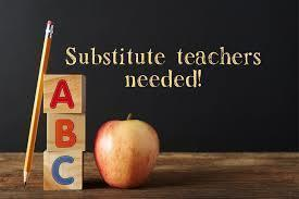 Substitute Teachers Needed for  2020-2021 School Year