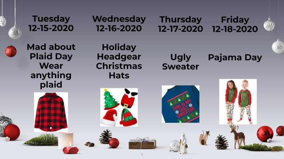 Holiday theme week.