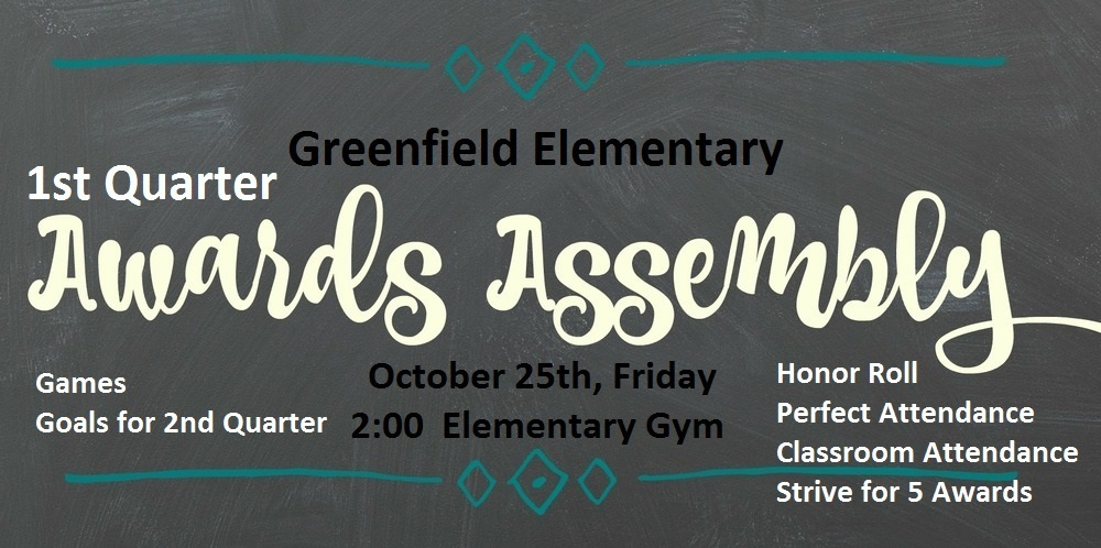 Greenfield Elementary Awards Assembly